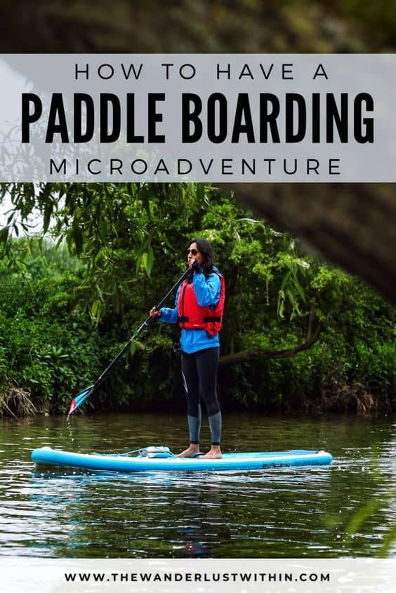 How to have a Paddle Boarding Microadventure 22