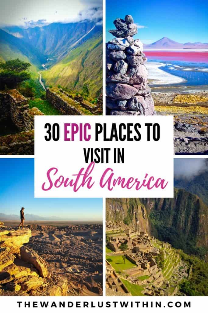 pictures from beautiful and best places to visit in south america