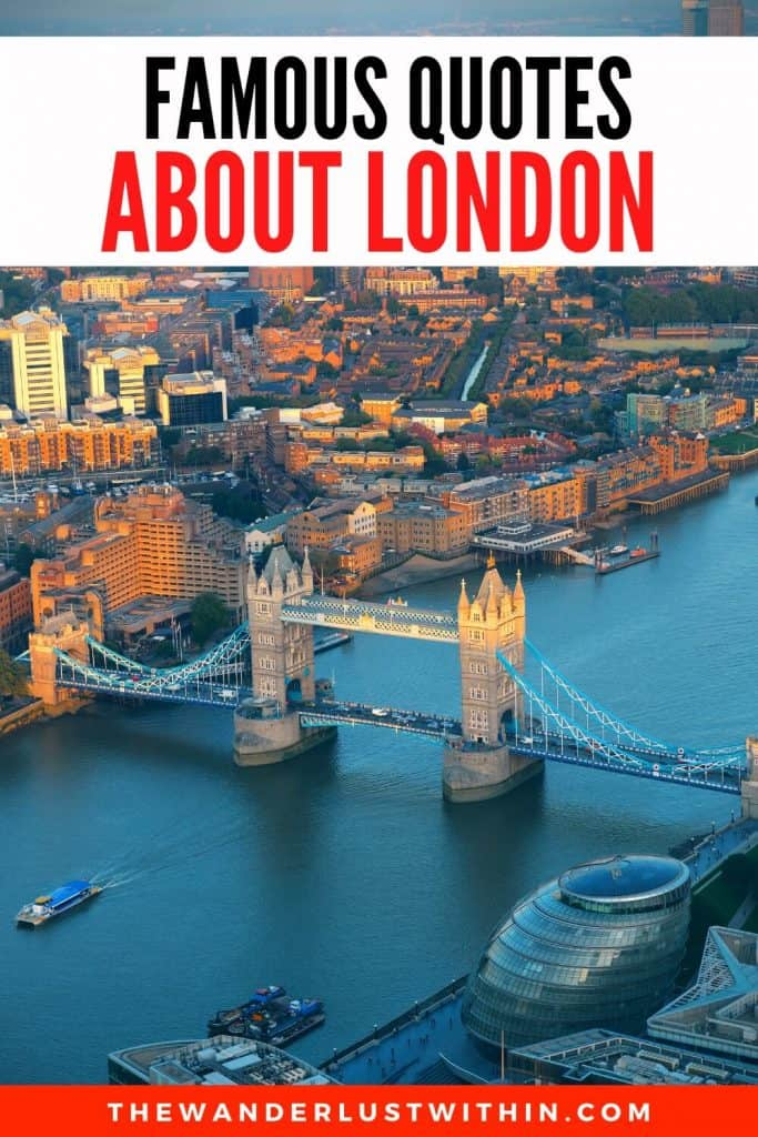 famous quotes about London and tower bridge from above