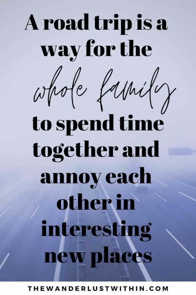 """road trip quote saying """"A road trip is a way for the whole family to spend time together and annoy each other in interesting new places."""" – Tom Lichtenheld"""