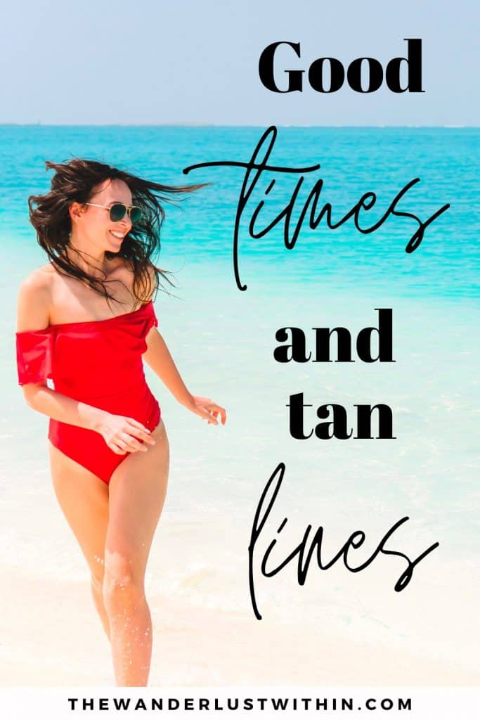 "beach quotes with girl in red swimsuit running saying ""Good times and tan lines."""