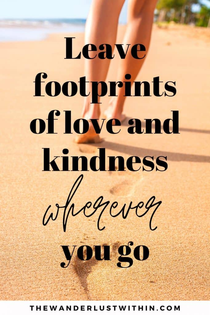 romantic beach quotes with footsteps in the sand saying Leave footprints of love and kindness wherever you go.