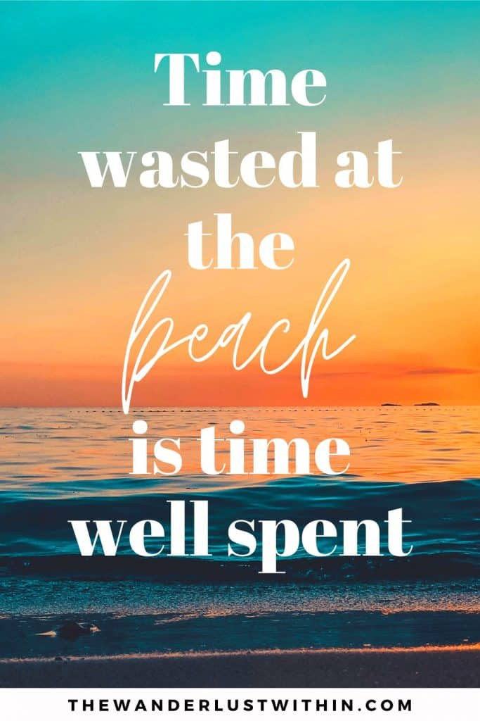 "beach captions with orange sunset saying ""Time wasted at the beach is time well spent."""