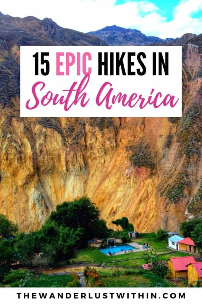 15 best hikes in south america