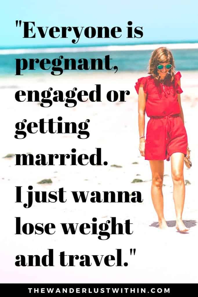 girl in red dress walks down white sandy beach with a smile and a travel quote funny says Everyone is pregnant, engaged or getting married. I just wanna lose weight and travel.