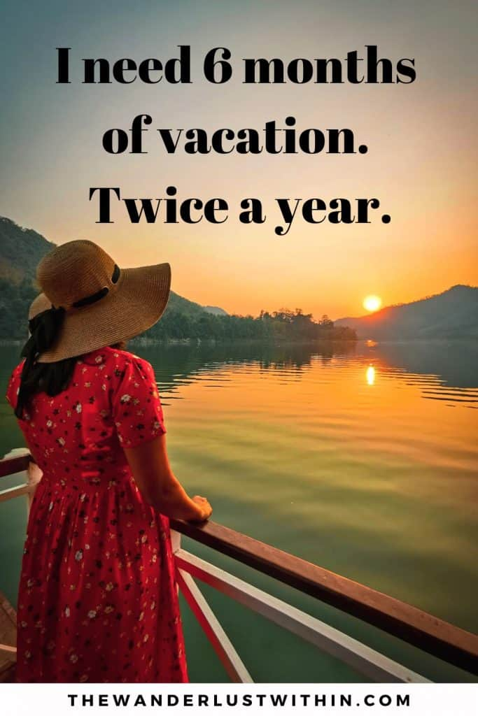 funny cruise quotes with a girl in red dress and hat standing on edge of boat with sunset at sea and the funny travel quote says I need 6 months of vacation. Twice a year.