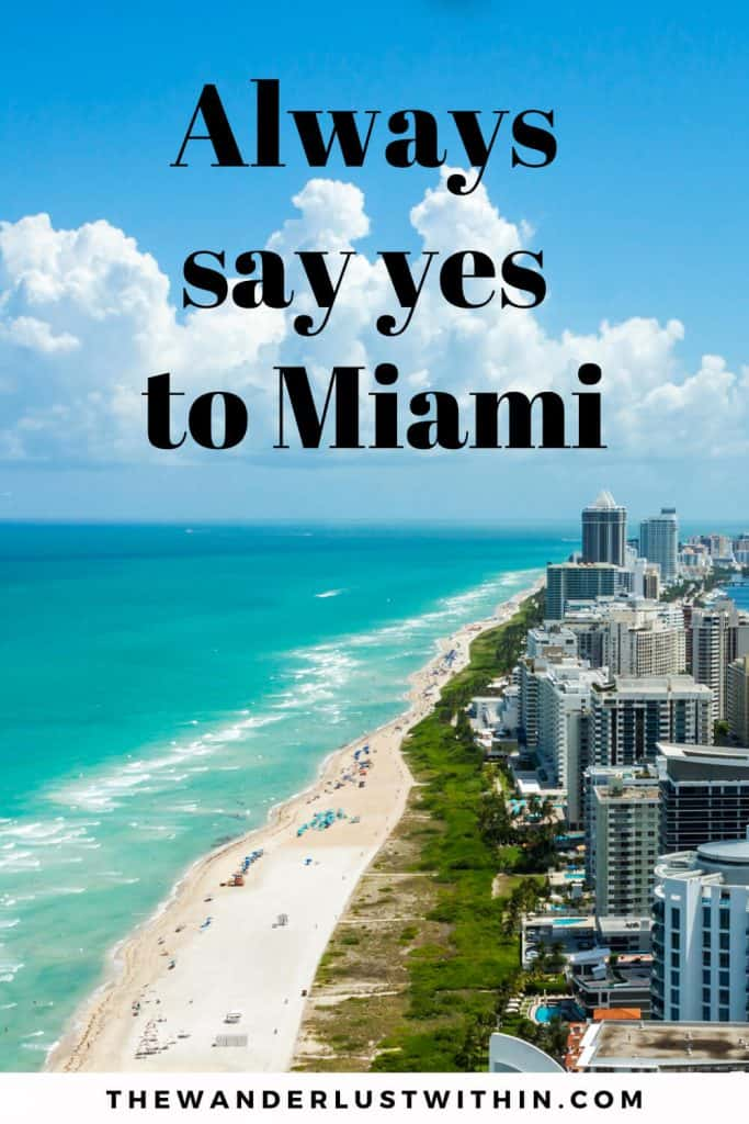miami captions for instagram - always say yes to miami