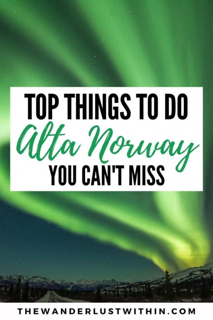 things to do in alta norway winter