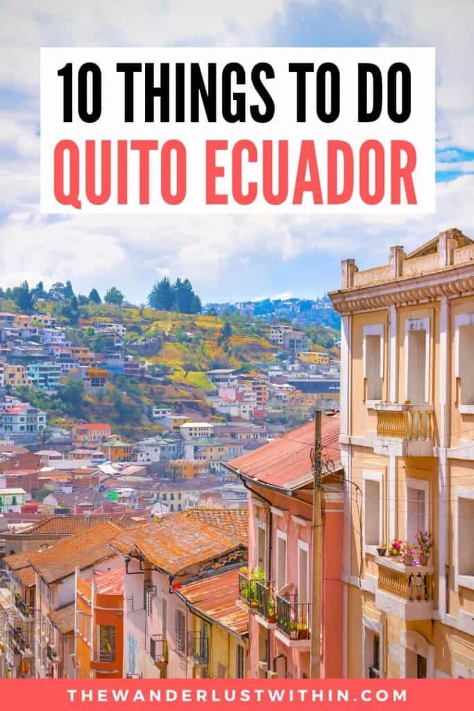 10 things to do in quito ecuador