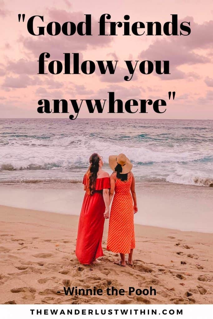 "Adventure with friends quotes saying ""Good friends follow you anywhere."" – Winnie the Pooh and two girls in dresses standing on a beach holding hands with pink sky above"
