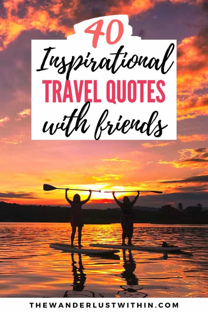 inspirational travel quotes with friends paddle boarding at sunset