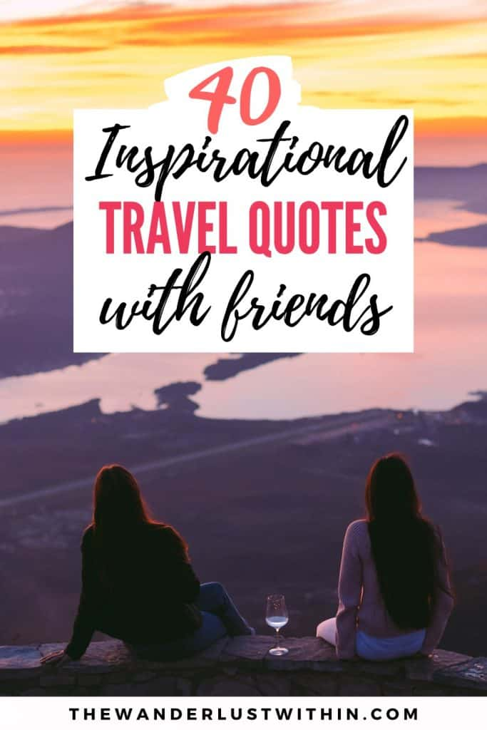 travel quotes with friends pinterest image with two girls enjoying wine with sunset view