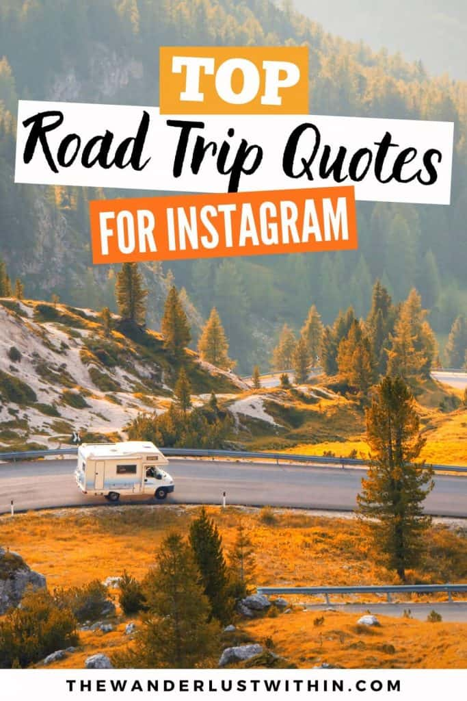 inspiring road trip quotes for instagram