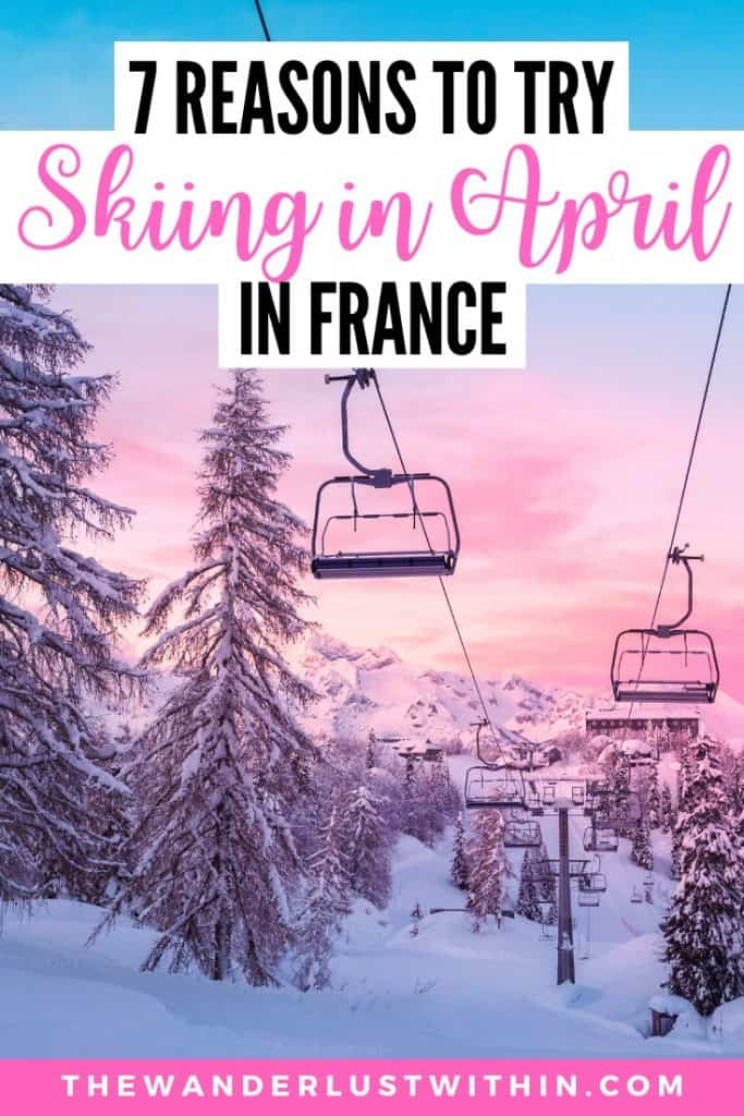 7 Reasons You'll Love Spring Skiing in April 8