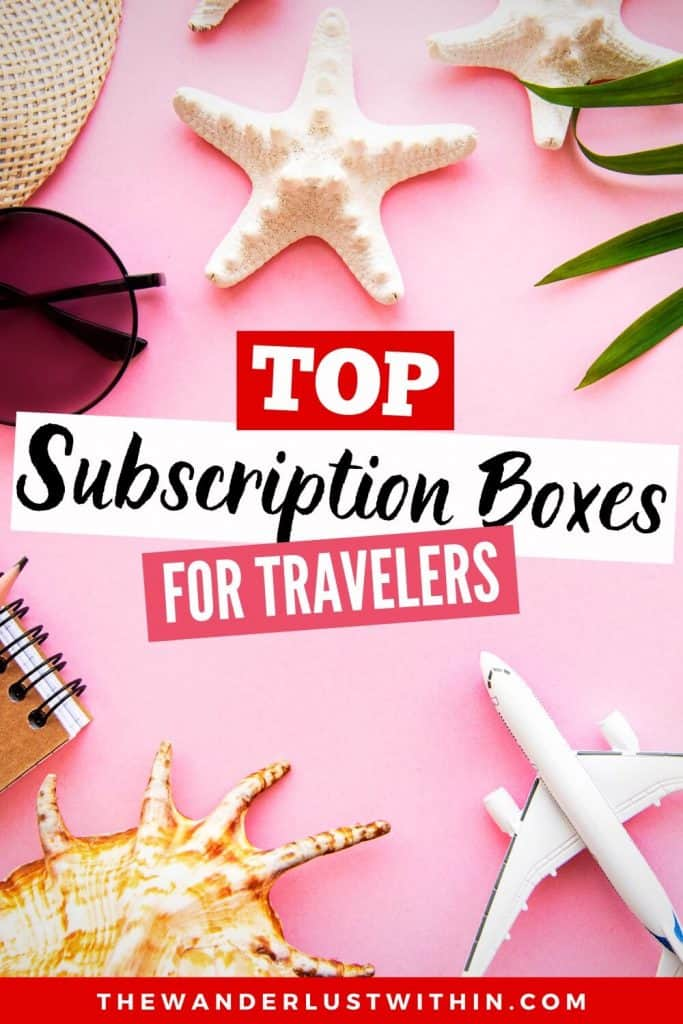 monthly and quarterly travel subscription boxes so you can travel from home