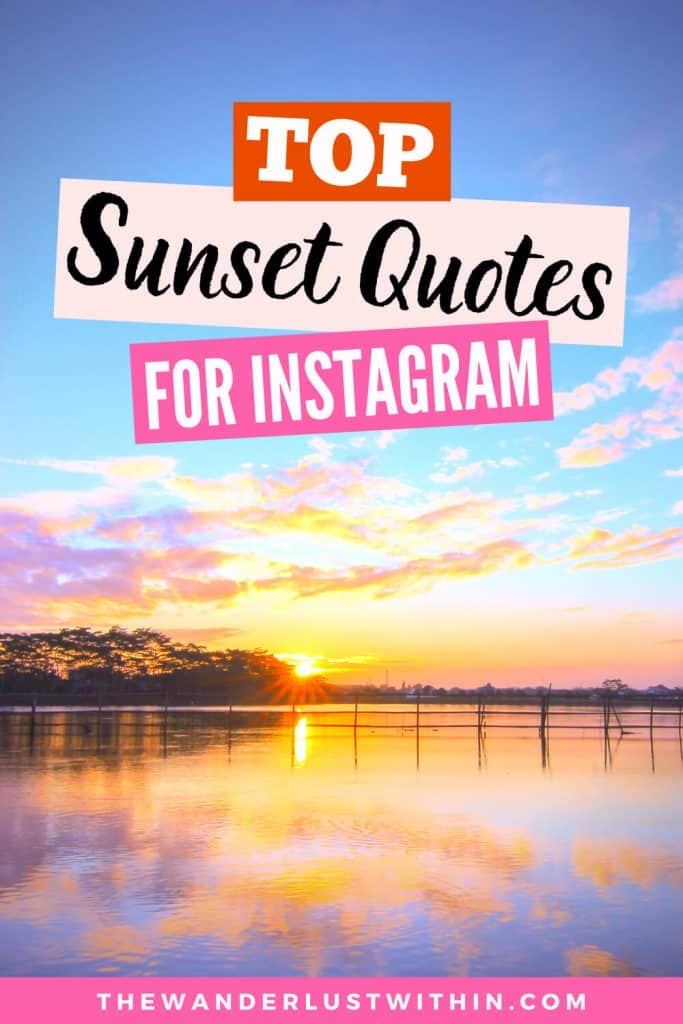 250 Perfect Sunset Captions For Instagram 2021 The Wanderlust Within