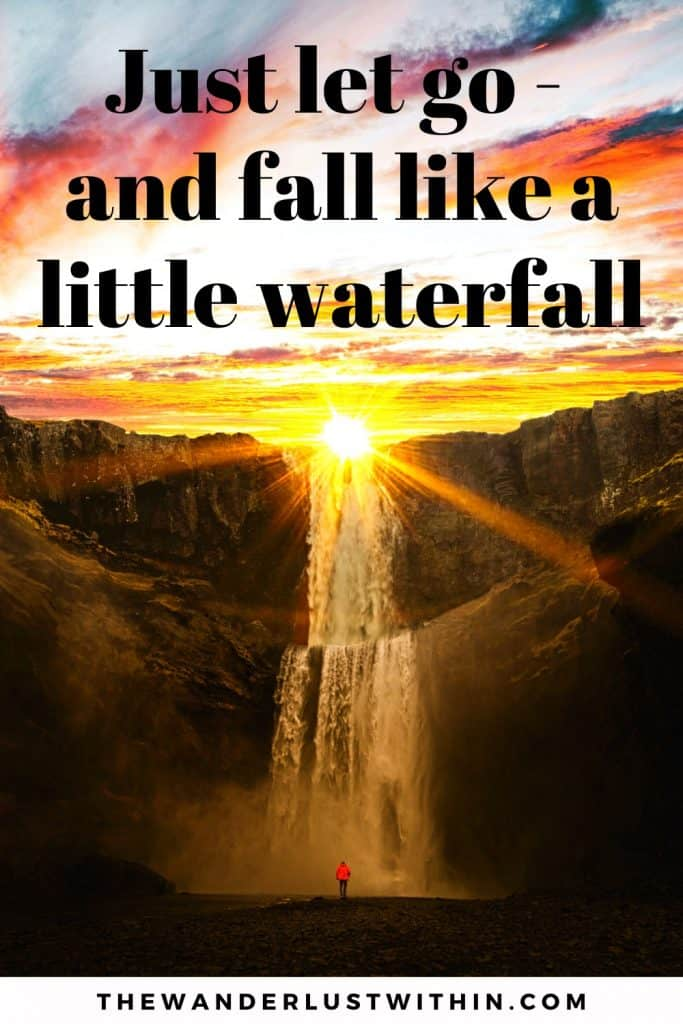 "waterfall quote for Instagram ""Just let go – and fall like a little waterfall."" –Bob Ross"
