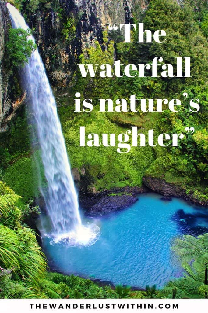 """The waterfall is nature's laughter."" waterfall caption for instagram"